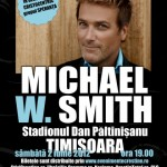Michael W. Smith in Timisoara!