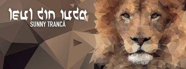 lansare album leul din iuda sunny tranca
