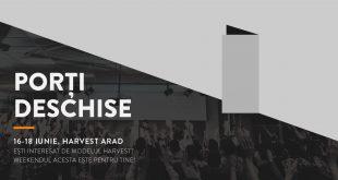 """""""Porti deschise"""" la Harvest Arad, 16 – 18 Iunie 2017"""