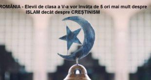 ELEVII de clasa a V-a vor INVATA de 5 ori mai MULT despre ISLAM decât despre CREȘTINISM